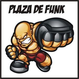 PLAZA DE FUNK - Keep Yo Head