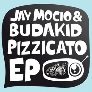 MOCIO, Jay & BUDAKID - Pizzicato EP