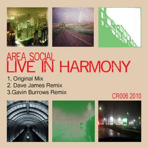 AREA SOCIAL - Live In Harmony