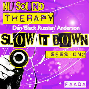 ANDERSON, Dan Black Russian - Nu Sound Therapy: Slow It Down Session 2