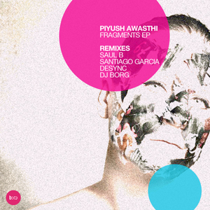 AWASTHI, Piyush - Fragments EP