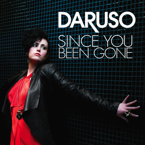DARUSO - Since You Been Gone