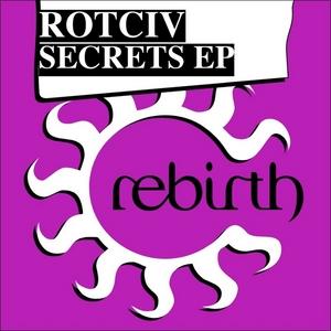 ROTCIV - Secrets EP