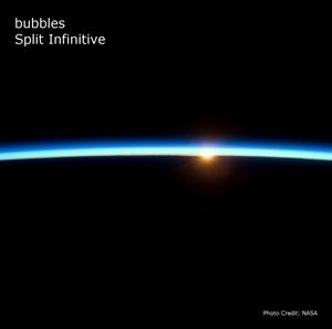 BUBBLES - Split Infinitive