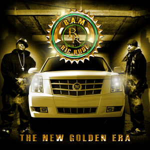 BAM, The & RIC RUDE PROJECT - The New Golden Era