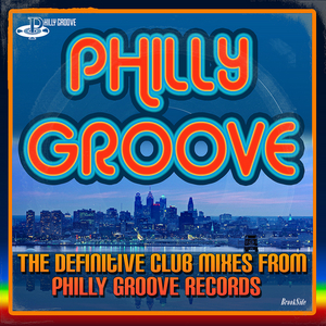 FIRST CHOICE - Philly Groove: The Definitive Club Mixes From Philly Groove Records