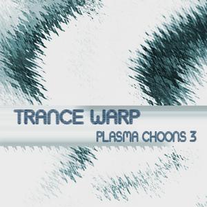 VARIOUS - Trance Warp: Plasma Choons 3