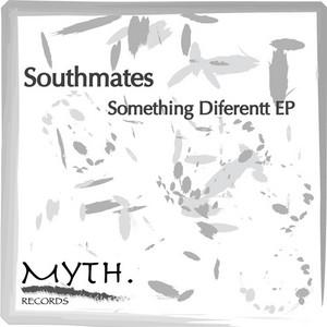 SOUTHMATES - Something Diferentt EP