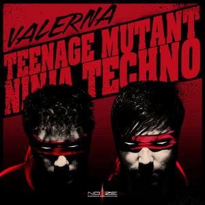 VALERNA - Teenage Mutant Ninja Techno