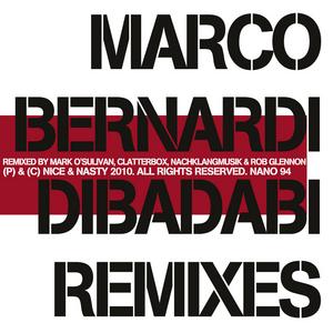 BERNARDI, Marco - Dibadabi (remixes)