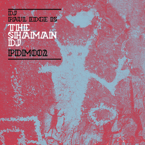 EDGE, Paul - The Shaman DJ