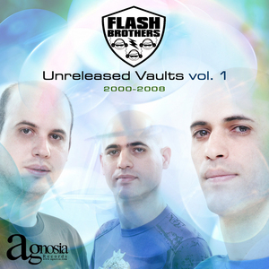 FLASH BROTHERS - Unreleased Vaults Vol 1