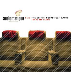 CHI CHI SQUAD, The feat KAORI - Treat Me Right