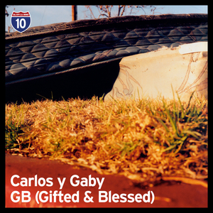 CARLOS Y GABY/GB (GIFTED & BLESSED) - LA Series # 5