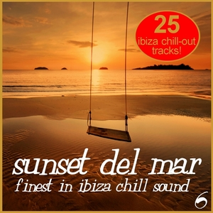 VARIOUS - Sunset Del Mar Vol 6: Finest In Ibiza Chill