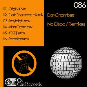 DARK CHAMBERS - No Disco (remixes)