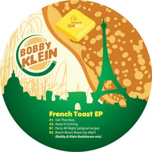 BOBBY & KLEIN - French Toast EP