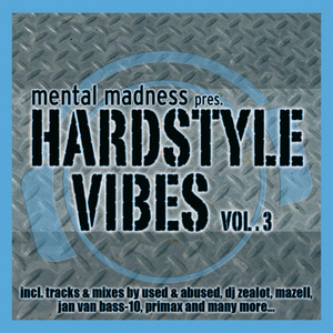 VARIOUS - Mental Madness Pres. Hardstyle Vibes Vol  3