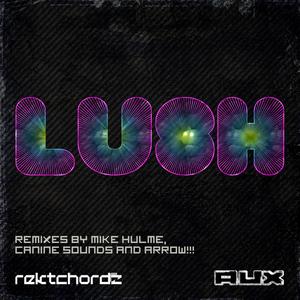 REKTCHORDZ - Lush