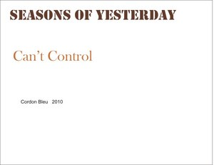 SEASONS OF YESTERDAY - Can't Control