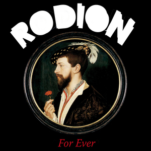 RODION - For Ever EP
