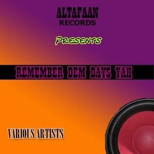 VARIOUS - Remember Dem Days Yah