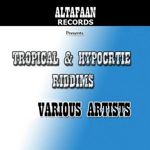 VARIOUS - Tropical & Hypocrite Riddims