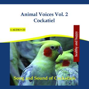 RETTENMAIER - Animal Voices Vol 2 Cockatiel: Song & Sound Of Cockatiels (continuous mix)