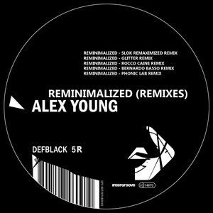 YOUNG, Alex - Reminimalized (remixes)