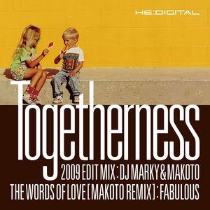 DJ MARKY/MAKOTO/FABULOUS - Togetherness