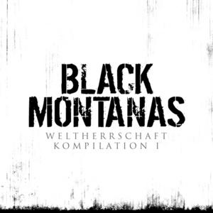 VARIOUS - Black Montanas: Weltherrschaft Kompilation I