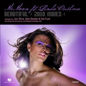 MR MOON feat LINDA CUSHMA - Beautiful (2010 mixes)