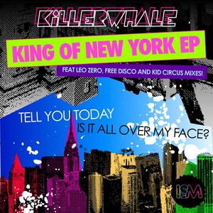 KILLER WHALE - King Of New York EP