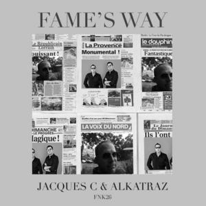 JACQUES C/ALKATRAZ - Fame's Way