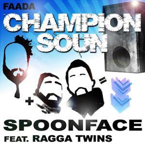 SPOONFACE feat RAGGA TWINS - Champion Soun