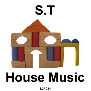 ST - House Music