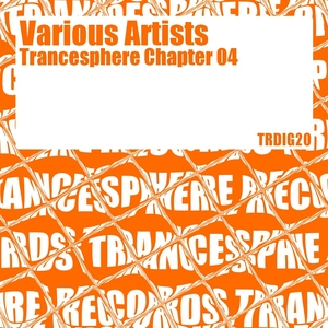 VARIOUS - Trancesphere Chapter 04