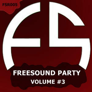 VARIOUS - Freesound Party: Vol 3