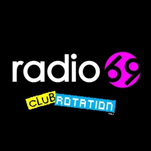 VARIOUS - Radio69 Club Rotation Vol 1