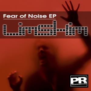 LIMSKIM - Fear Of Noise EP