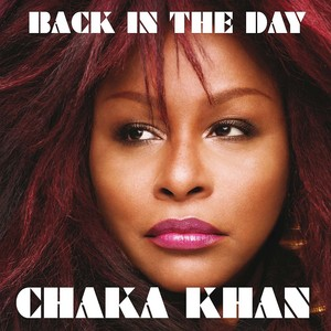 KHAN, Chaka - Back In The Day