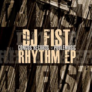DJ FIST - Rhythm EP