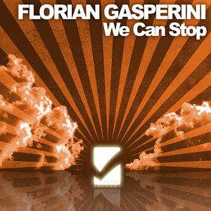 GASPERINI, Florian feat NASTY DEE - We Can Stop