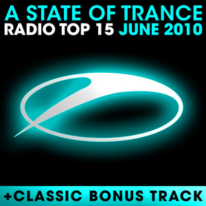 VARIOUS - A State Of Trance Radio Top 15 June 2010