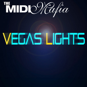 MIDI MAFIA, The - Vegas Lights