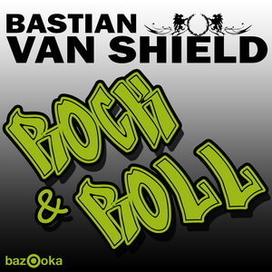 VAN SHIELD, Bastian - Rock & Roll