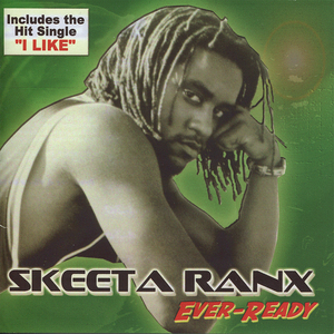 RANX, Skeeta - Ever Ready