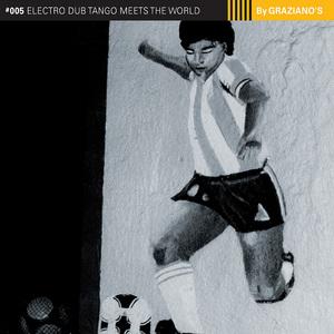 ELECTRO DUB TANGO - Electro Dub Tango Meets The World