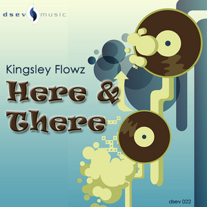 KINGSLEY FLOWZ - Here & There