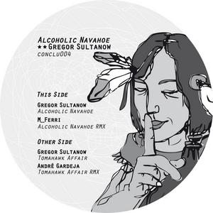 GREGOR SULTANOW - Alcoholic Navahoe